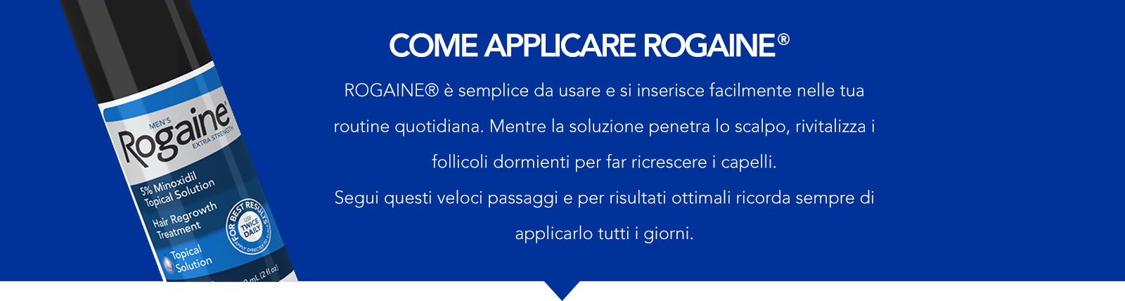 come applicare rogaine